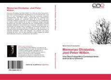 Memorias Olvidadas.   Joel Peter Witkin. kitap kapağı