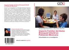 Buchcover von Impacto Familiar del Asma Bronquial Infantil en Población Mexicana