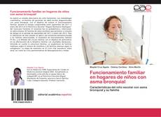 Buchcover von Funcionamiento familiar en hogares de niños con asma bronquial