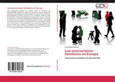 Bookcover of Las asociaciones familiares en Europa