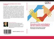 Bookcover of Construcción psicológica de los valores socialistas