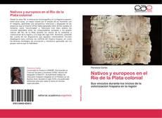 Portada del libro de Nativos y europeos en el Río de la Plata colonial