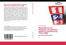 Capa do livro de Bipartidismo de fachada.Los partidos políticos colombianos 1974-1986