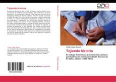 Bookcover of Tejiendo historia