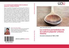 Capa do livro de La crónica periodística de la cultura popular urbana limeña