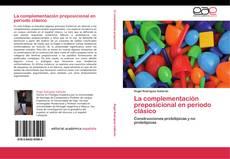 Buchcover von La complementación preposicional en periodo clásico