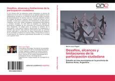 Bookcover of Desafíos, alcances y limitaciones de la participación ciudadana