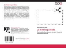Bookcover of La historia paralela
