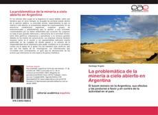 Portada del libro de La problemática de la minería a cielo abierto en Argentina