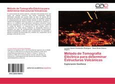 Buchcover von Método de Tomografía Eléctrica para determinar Estructuras Volcánicas