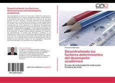 Buchcover von Desentrañando los factores determinantes del desempeño académico