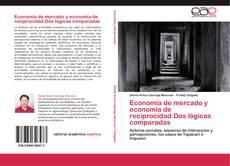 Обложка Economía de mercado y economía de reciprocidad.Dos lógicas comparadas