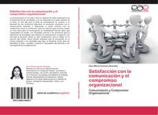 Portada del libro de Satisfacción con la comunicación y el compromiso organizacional
