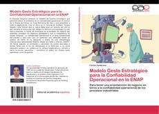 Bookcover of Modelo Gesto Estratégico para la Confiabilidad Operacional en la ENAP