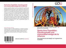 Capa do livro de Santa Ana Tepetitlán: Construyendo una comunidad amiga de la infancia