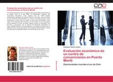 Copertina di Evaluación económica de un centro de convenciones en Puerto Montt