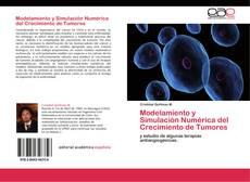 Copertina di Modelamiento y Simulación Numérica del Crecimiento de Tumores