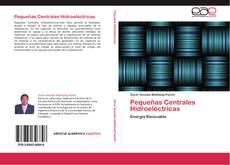 Bookcover of Pequeñas Centrales Hidroeléctricas