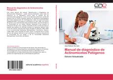 Bookcover of Manual de diagnóstico de Actinomicetos Patógenos