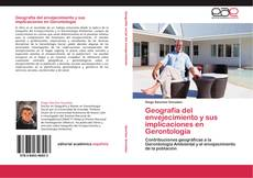 Buchcover von Geografía del envejecimiento y sus implicaciones en Gerontología