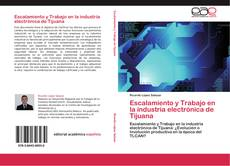 Buchcover von Escalamiento y Trabajo en la industria electrónica de Tijuana