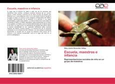 Bookcover of Escuela, maestros e infancia