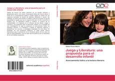 Обложка Juego y Literatura: una propuesta para el desarrollo infantil