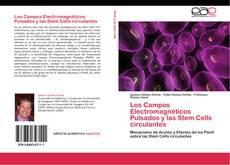 Обложка Los Campos Electromagnéticos Pulsados y las Stem Cells circulantes