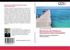 Nociones de Política y Economía Internacionales的封面