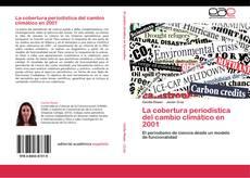 Bookcover of La cobertura periodística del cambio climático en 2001