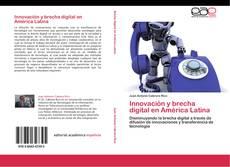 Bookcover of Innovación y brecha digital en América Latina