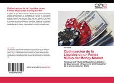 Buchcover von Optimizacion de la Liquidez de un Fondo Mutuo del Money Market