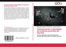 Buchcover von Comunicación e identidad en culturas juveniles de hip hop