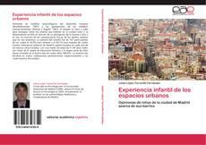 Bookcover of Experiencia infantil de los espacios urbanos