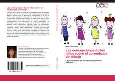 Las concepciones de los niños sobre el aprendizaje del dibujo的封面
