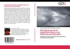 Couverture de Oscilaciones de la superficie libre en el Estrecho de Gibraltar