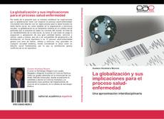 Portada del libro de La globalización y sus implicaciones para el proceso salud-enfermedad