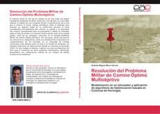 Resolución del Problema Militar de Camino Óptimo Multiobjetivo的封面