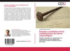 Bookcover of Estudio cuantitativo de la estabilización de hierro arqueológico