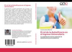 El rol de la Autoeficacia en el Ingreso Universitario的封面