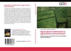 Обложка Agricultura tradicional vs agricultura convencional