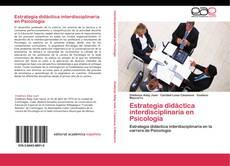 Copertina di Estrategia didáctica interdisciplinaria en Psicología