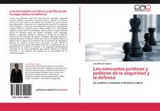 Portada del libro de Los conceptos jurídicos y políticos de la seguridad y la defensa