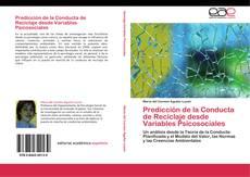 Bookcover of Predicción de la Conducta de Reciclaje desde Variables Psicosociales