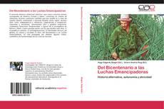 Bookcover of Del Bicentenario a las Luchas Emancipadoras