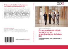 Portada del libro de El desarrollo del talento humano en las organizaciones del siglo XXI