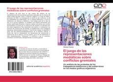 Обложка El juego de las representaciones mediáticas sobre conflictos gremiales
