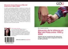 Buchcover von Situación de la infancia en Mar del Plata entre 1995 y 2002