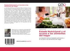 Bookcover of Estado Nutricional y el acceso a los alimentos del hogar