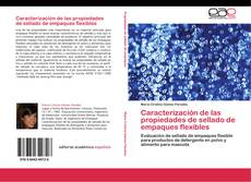 Capa do livro de Caracterización de las propiedades de sellado de empaques flexibles